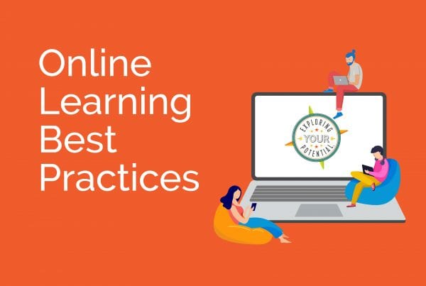 Online Learning Best Practices with Exploring Your Potential™